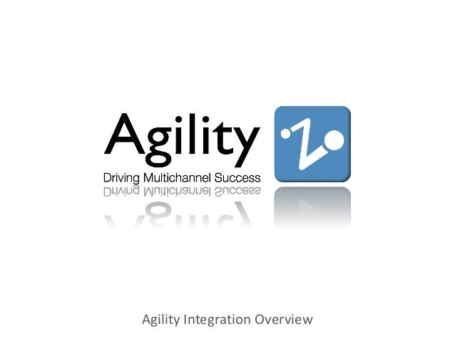 Agility Overview - Part 4 Integration