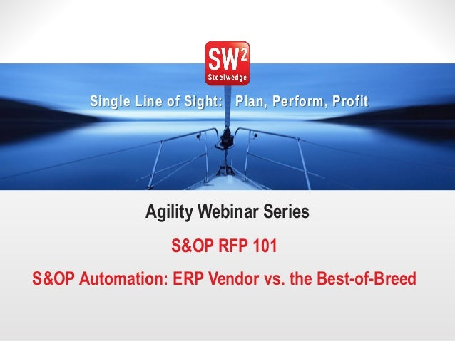 S&OP RFP 101: Evaluating Your ERP Vendor's Solution vs. the Best-of-Breed