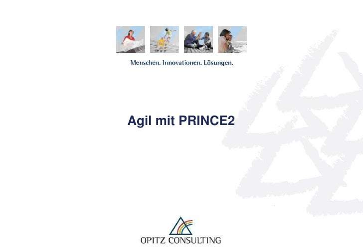 Agil mit Prince2 - OPITZ CONSULTING - SVI-Kongress 2011 - Andreas Wagener