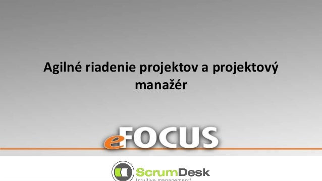 Agilné riadenie projektov a projektový manažér