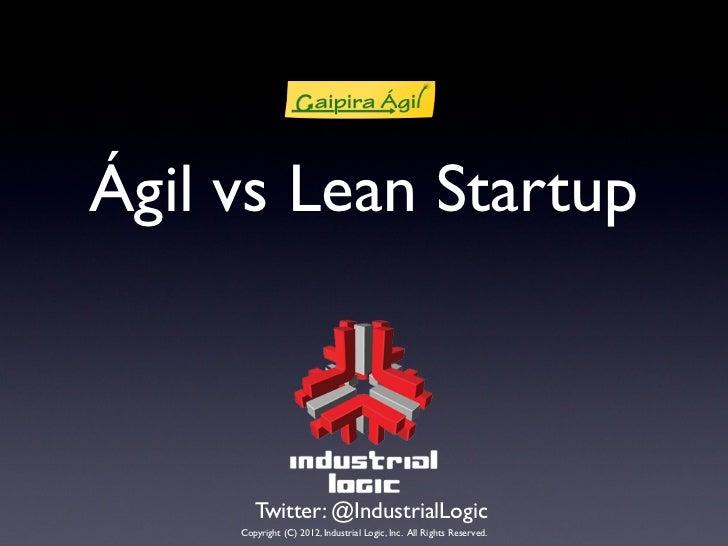 Ágil x Lean Startup no Caipira Ágil