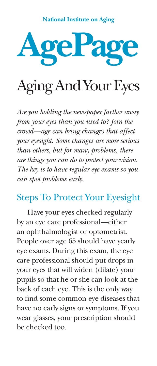 AgePage National Institute on Aging AgingAndYourEyes Are you holding the newspaper farther away from your eyes than you us...