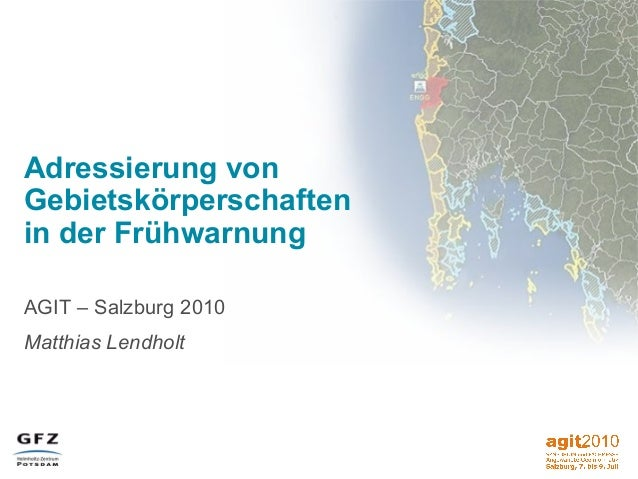 AGIT 2010: Adressierung von Gebietskörperschaften in der Frühwarnung