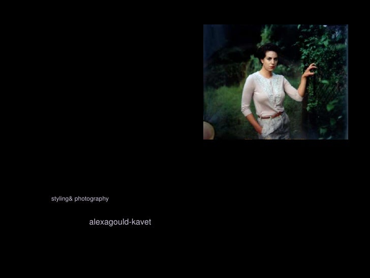 styling & photography<br />alexagould-kavet<br />