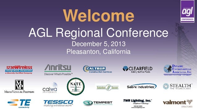 Welcome AGL Regional Conference December 5, 2013 Pleasanton, California