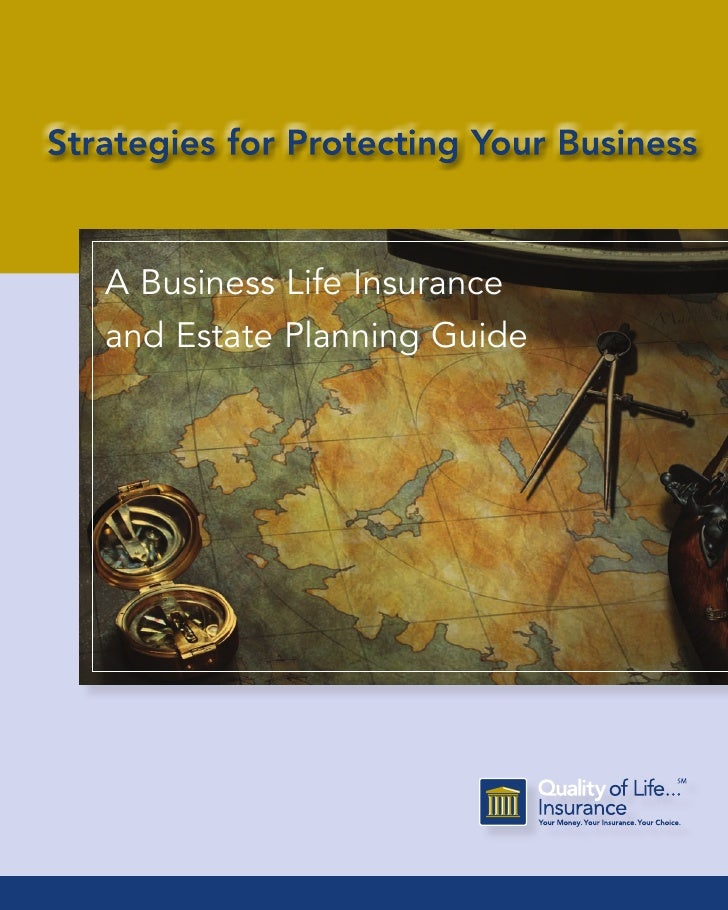 A Business Life Insurance and Estate Planning Guide                                 1