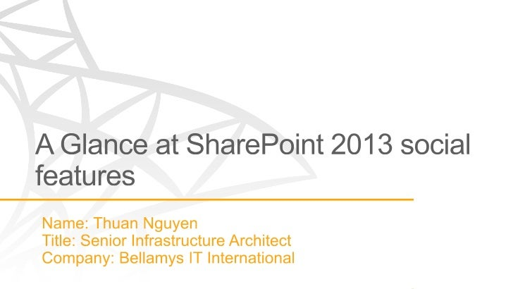    Microsoft SharePoint Most Valuable Professional (2011, 2012)   www.thuansoldier.net | thuan@outlook.com | @nnthuan  ...