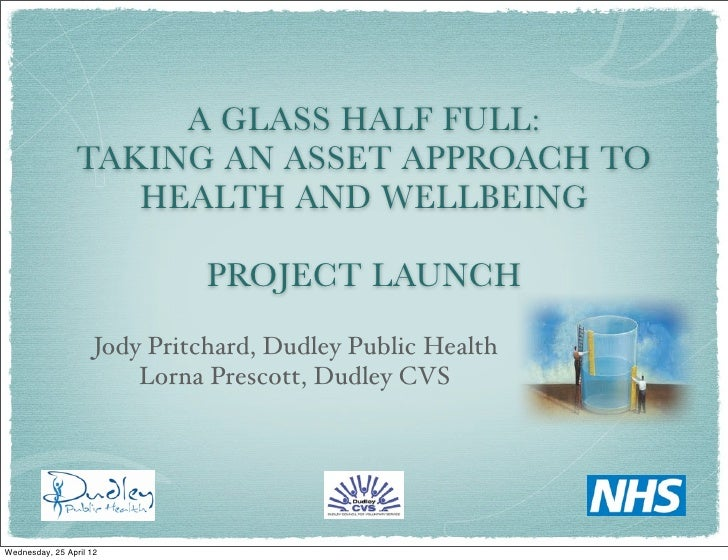 A glass half full project launch 24 april 2012