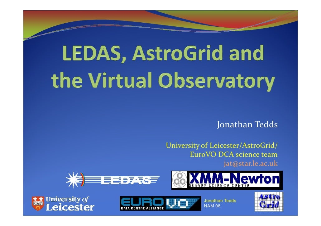 LEDAS, AstroGrid and the Virtual Observatory