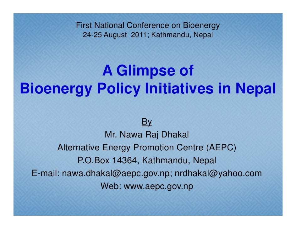 A glimpse of bioenergy policy initiatives in Nepal