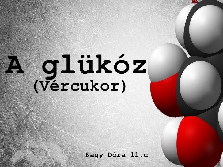 A glükóz