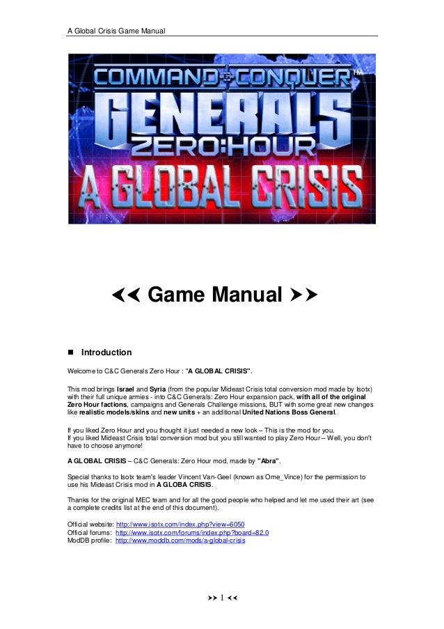 "A Global Crisis Game Manual                           Game Manual    IntroductionWelcome to C&C Generals Zero Hour : ""A GL..."