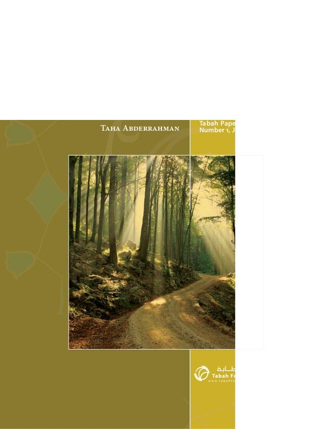 A Global Ethic: Its Scope and Limits Taha Abderrahman  Tabah Papers Series Number 1, June 2008