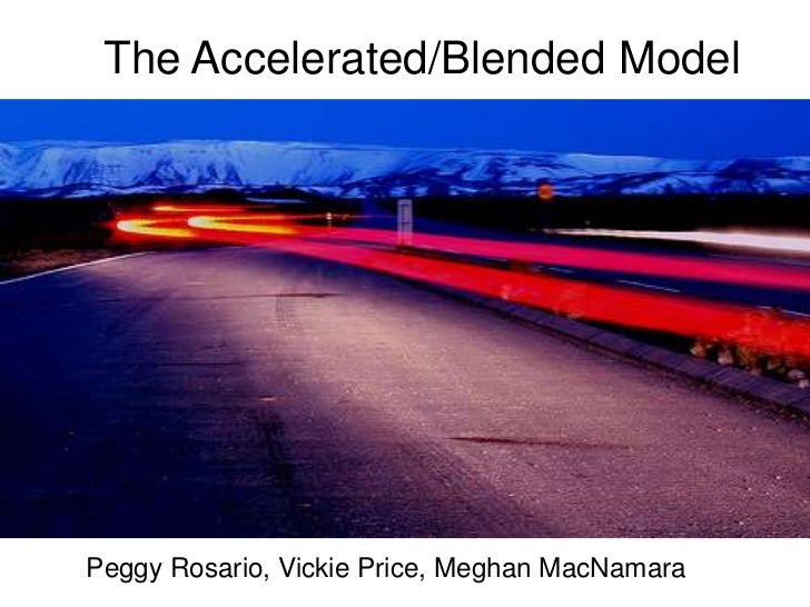 The Accelerated/Blended ModelPeggy Rosario, Vickie Price, Meghan MacNamara