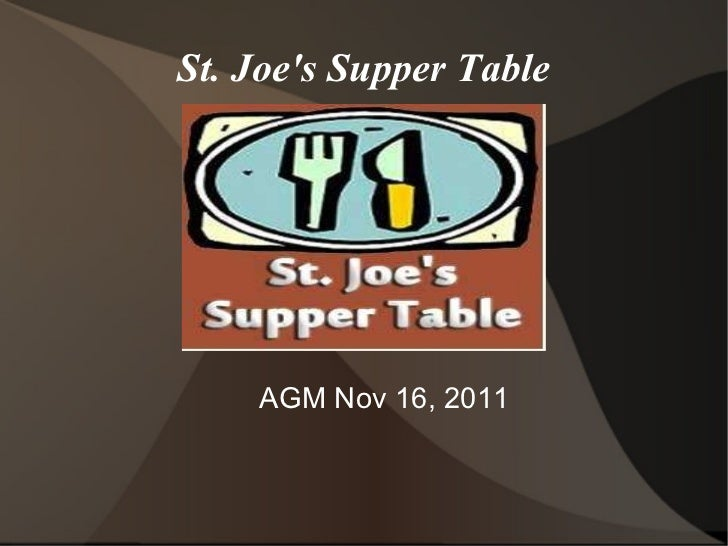 St. Joe's Supper Table AGM Nov 16, 2011