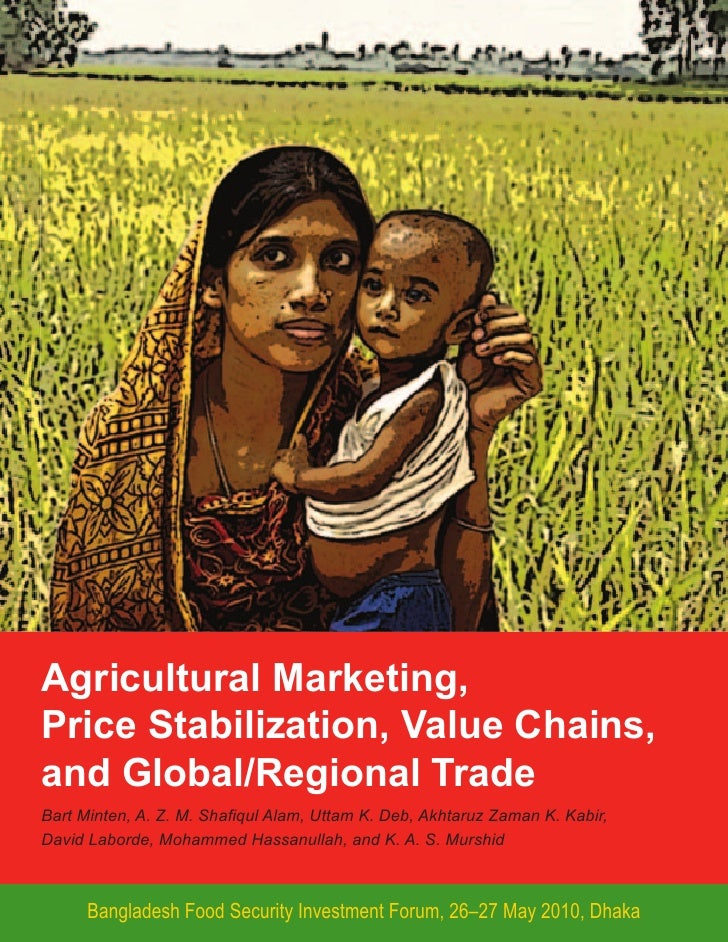 Agricultural marketing, price stabilization, value chains, and global/regional trade