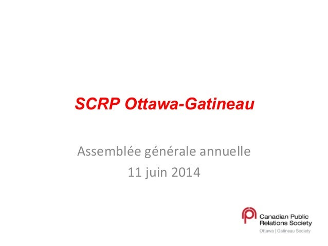 Presentation to the Annual General Meeting, CPRS Ottawa-Gatineau, June 11, 2014