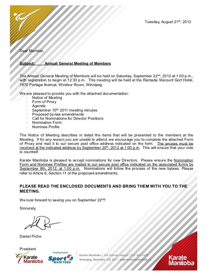 Tuesday, August 21th, 2012Dear Member,Subject:       Annual General Meeting of MembersThe Annual General Meeting of Member...