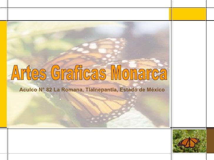 A g monarca.