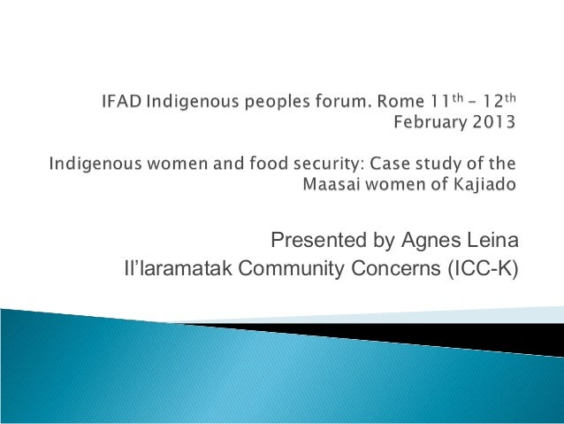 Agnes Leina: Indigenous women, IFAD forum for indigenous peoples (2013)