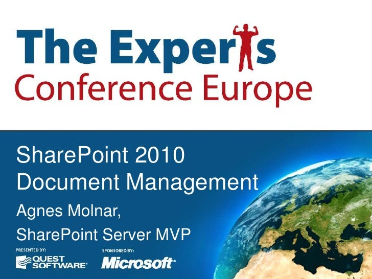 SharePoint 2010Document Management<br />Agnes Molnar,<br />SharePoint Server MVP<br />