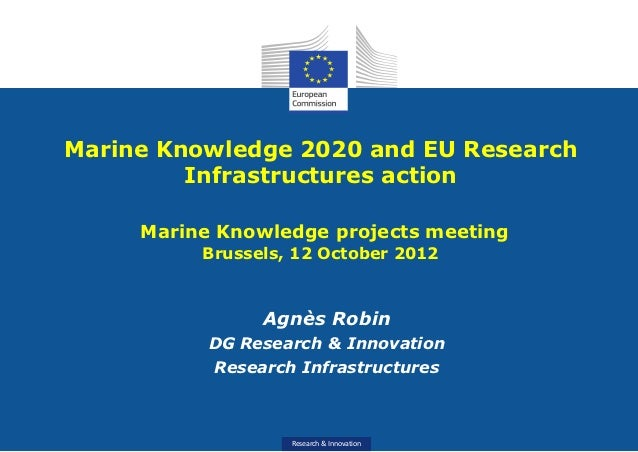 Marine Knowledge 2020 and EU Research         Infrastructures action     Marine Knowledge projects meeting          Brusse...