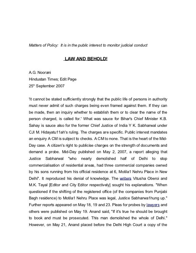 Matters of Policy: It is in the public interest to monitor judicial conduct                      LAW AND BEHOLD!A.G. Noora...