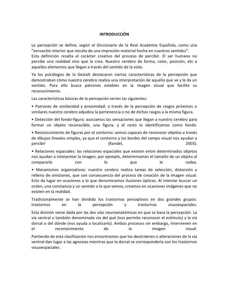 """INTRODUCCIÓNLa percepción se define, según el Diccionario de la Real Academia Española, como una""""sensación interior que re..."""