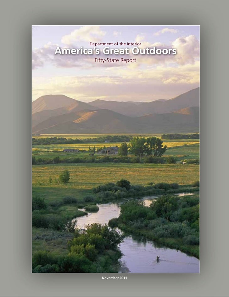 Department of the InteriorAmerica's Great Outdoors        Fifty-State Report            November 2011