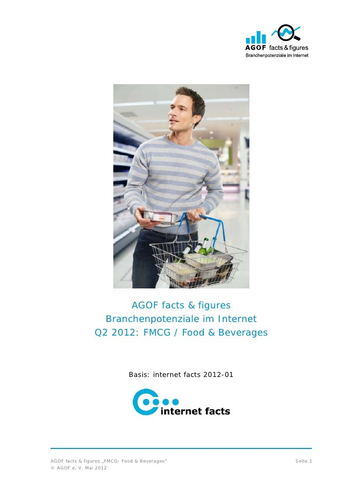AGOF facts & figures                   Branchenpotenziale im Internet                 Q2 2012: FMCG / Food & Beverages    ...