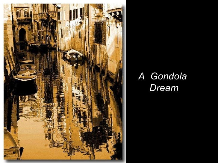 A  Gondola  Dream