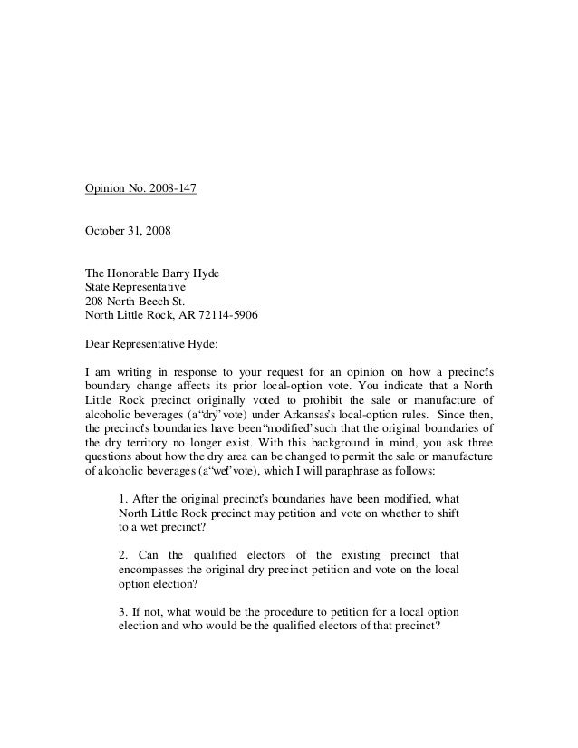 Opinion No. 2008-147October 31, 2008The Honorable Barry HydeState Representative208 North Beech St.North Little Rock, AR 7...