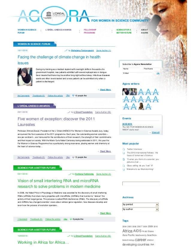 WOMEN IN SCIENCE FORUM L'ORÉAL-UNESCO AWARDS FELLOWSHIP PROGRAMS SCIENCE FOR A BETTERFUTURE ABOUT AGORA Subscribe to Agora...
