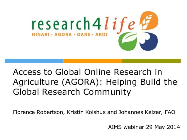Access to Global Online Research in Agriculture (AGORA): Helping Build the Global Research Community