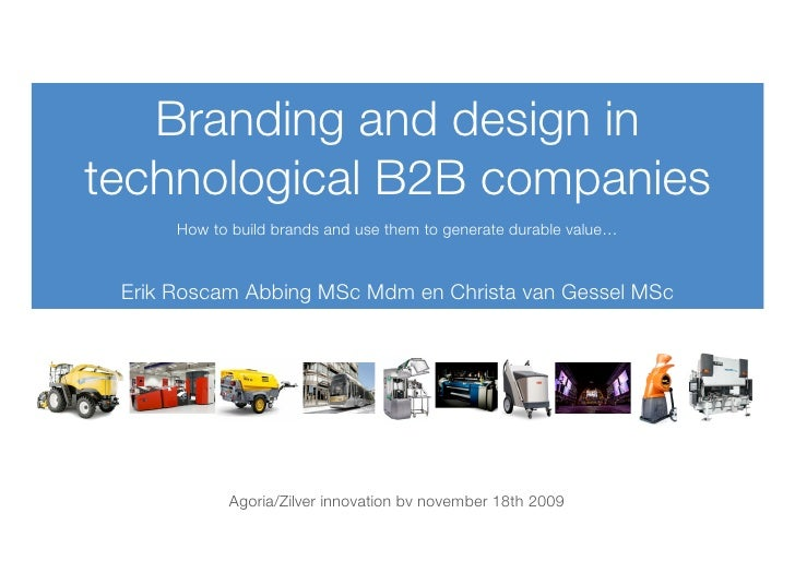 Branding and design in technological B2B companies       How to build brands and use them to generate durable value…    Er...