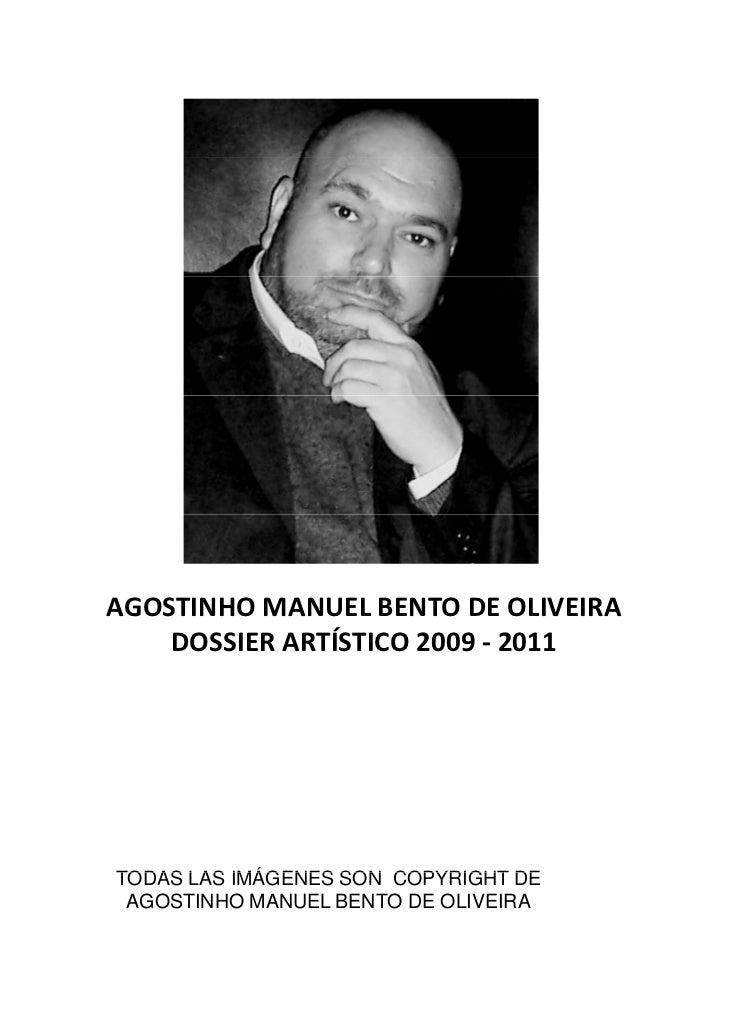 Dosier Artístico de Agostinho Bento de Oliveira entre 2009 y 2011