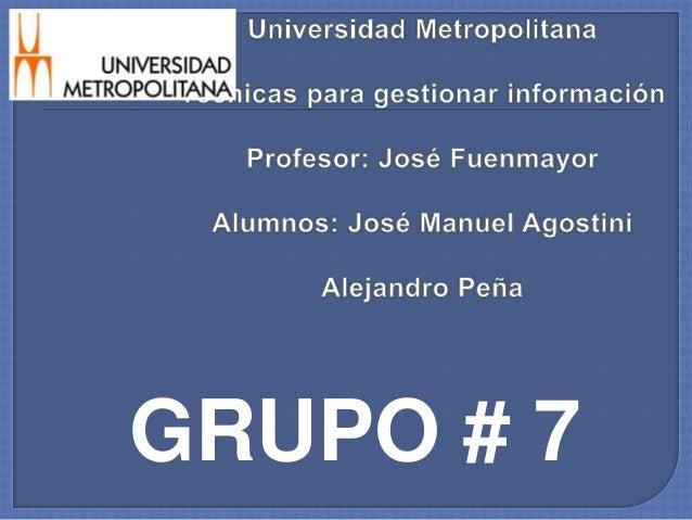 GRUPO # 7
