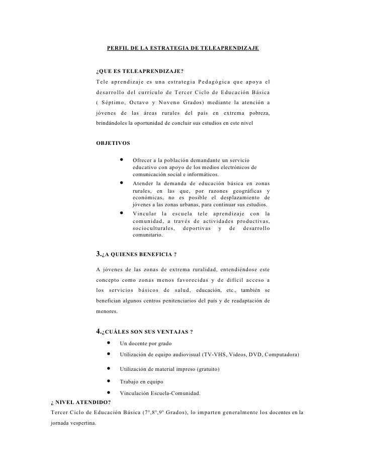 PERFIL DE LA ESTRATEGIA DE TELEAPRENDIZAJE                     ¿QUE ES TELEAPRENDIZAJE?                   Tele aprendizaje...