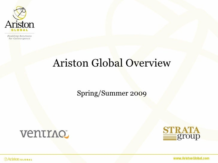 Ariston Global Overview Spring/Summer 2009