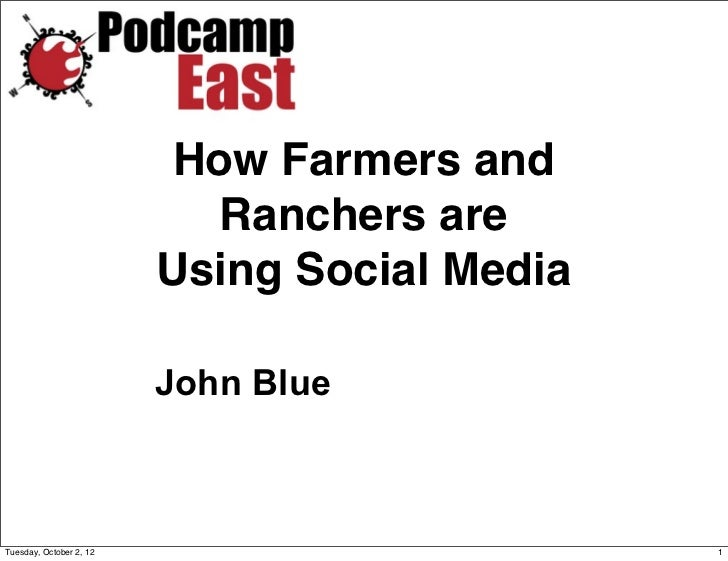 John Blue - How Farmers and Ranchers are Using Social Media