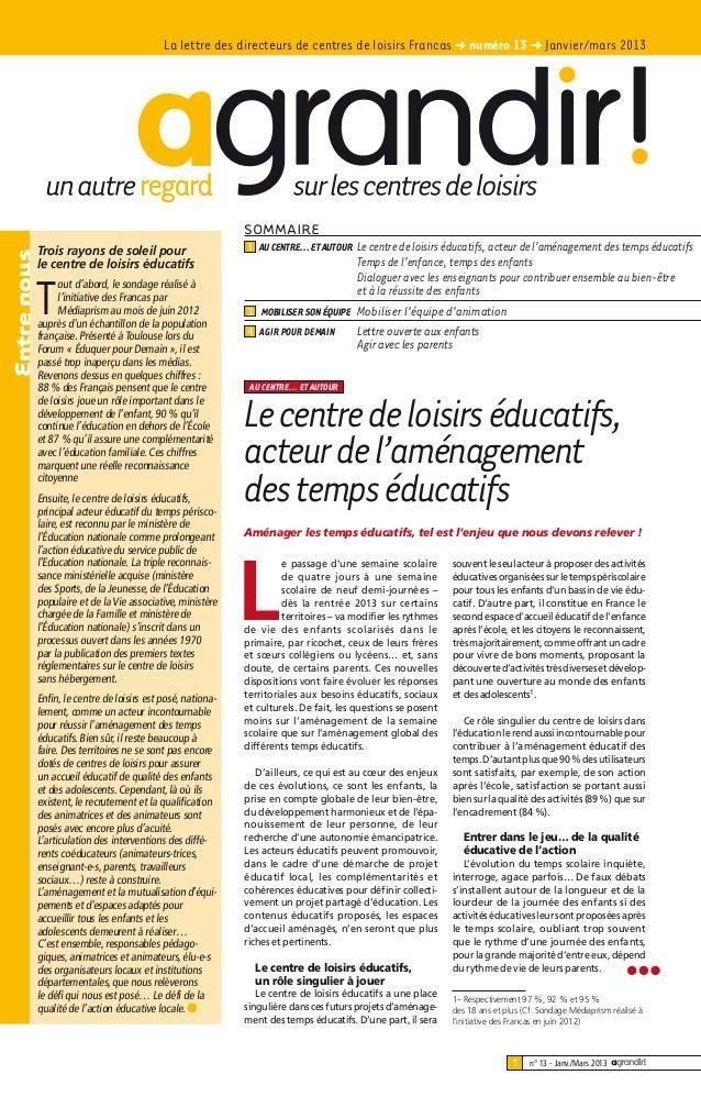 La lettre des directeurs de centres de loisirs Francas ➜ numéro 13 ➜ Janvier/mars 2013                                    ...