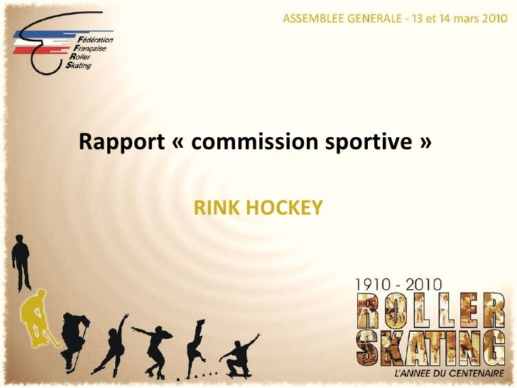 RINK HOCKEY Rapport « commission sportive »