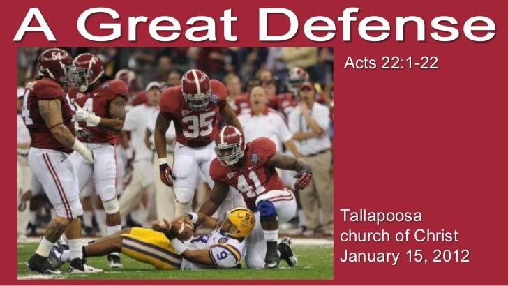 Acts 22:1-22Tallapoosachurch of ChristJanuary 15, 2012