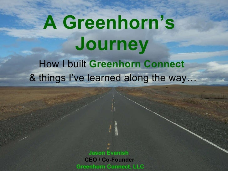 A Greenhorn's Journey