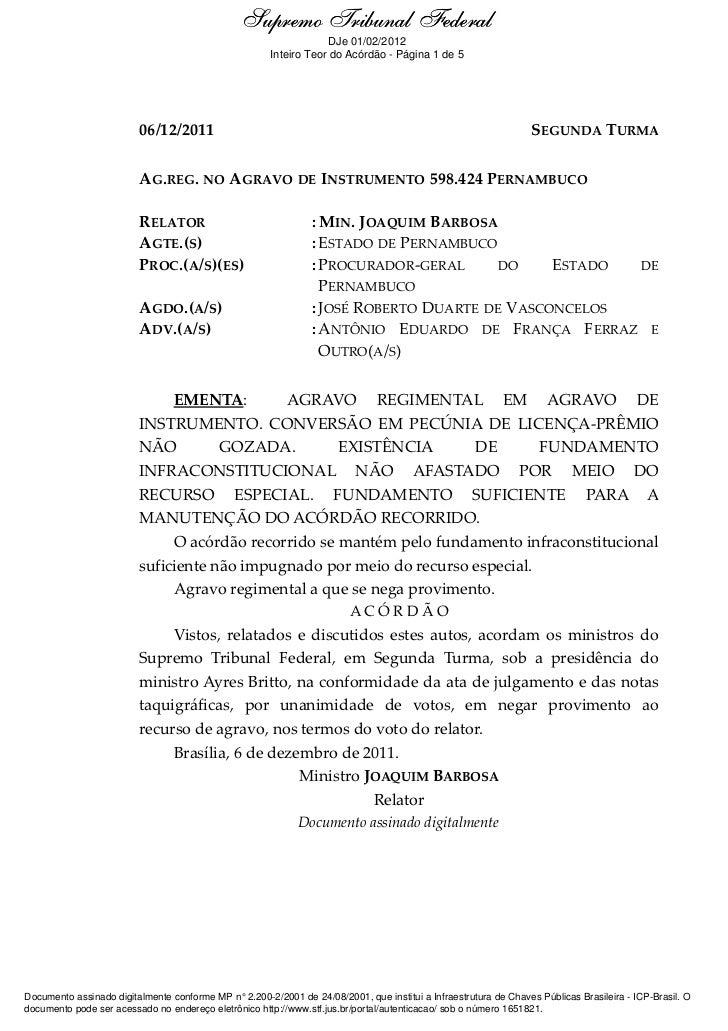 Supremo Tribunal Federal    Ementa e Acórdão                                                                    DJe 01/02/...
