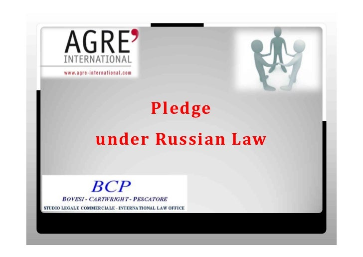 Pledgeunder	Russian	Law