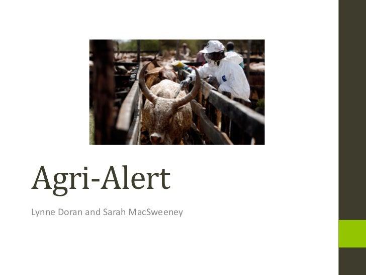 Agri-AlertLynne Doran and Sarah MacSweeney