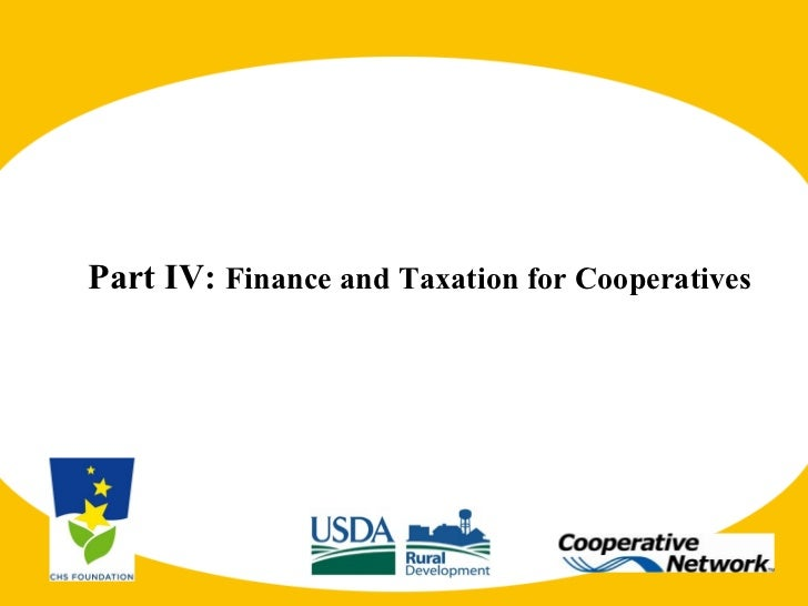 Agri 2301 part IV Cooperative finance and taxation