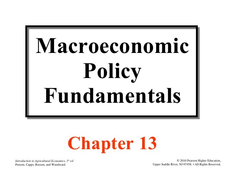 Macroeconomic Policy Fundamentals Chapter 13