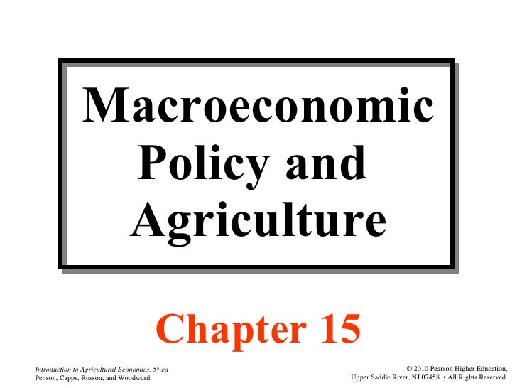 Agri 2312 chapter 15 macroeconomic policy and agriculture